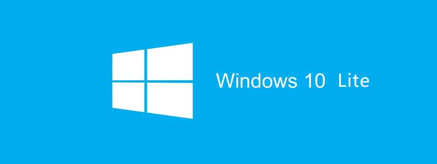 Win10精简版 Windows 10 LITE x64/x86 June 2021 + LiteOS 原版